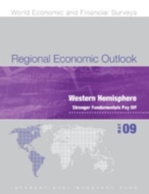 (ebook) Regional Economic Outlook, May 2009: Western Hemisphere - Stronger Fundamentals Pay Off