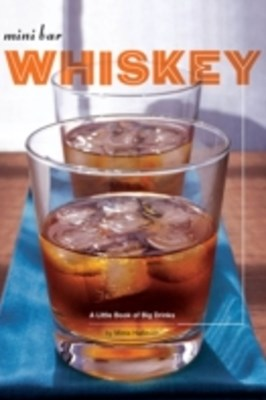 Mini Bar: Whiskey