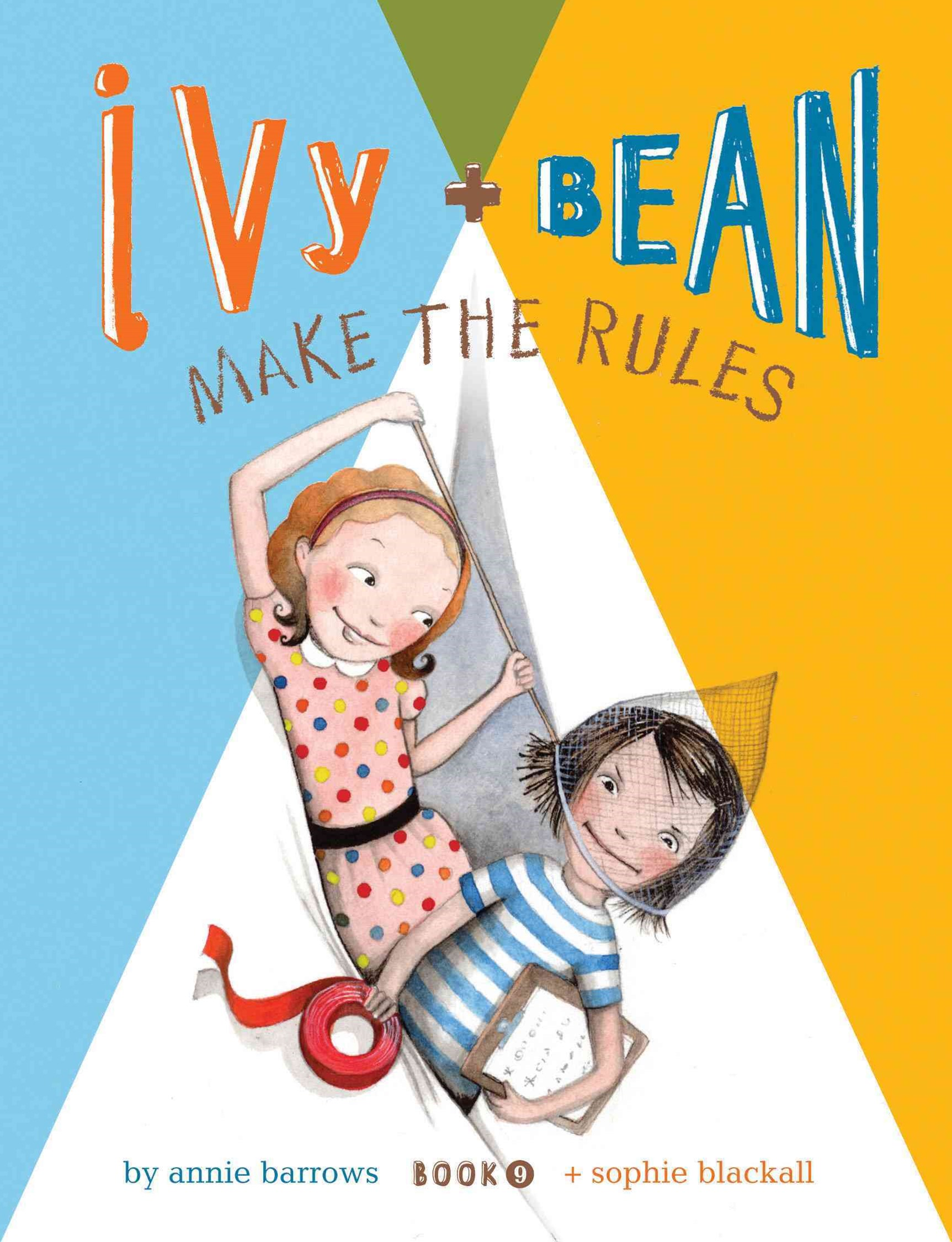 Ivy + Bean - Make the Rules