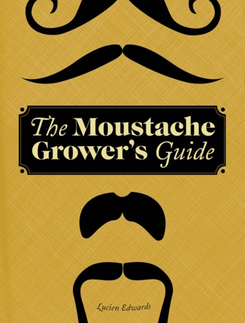 (ebook) Moustache Grower's Guide