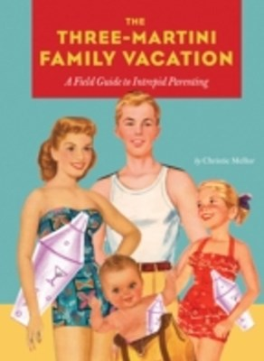 (ebook) Three-Martini Family Vacation