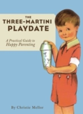 (ebook) Three-Martini Playdate