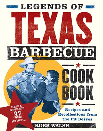 Legends of Texas Barbecue Cookbook