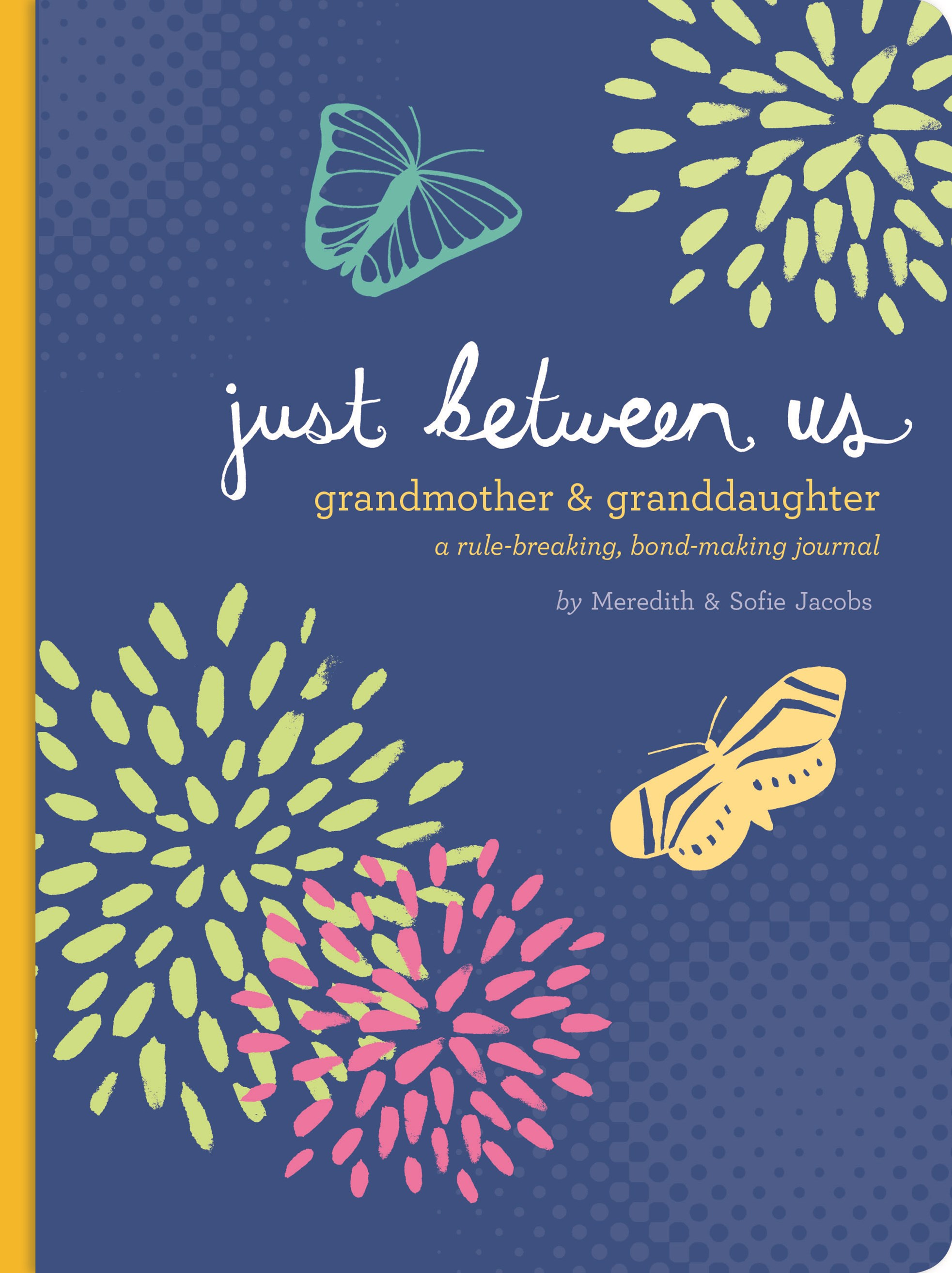 Just Between Us: Grandmother & Granddaughter