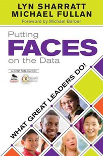 Putting FACES on the Data by Lyn D. Sharratt, Michael G. Fullan, Michael Barber (9781452202587) - PaperBack - Education Teaching Guides