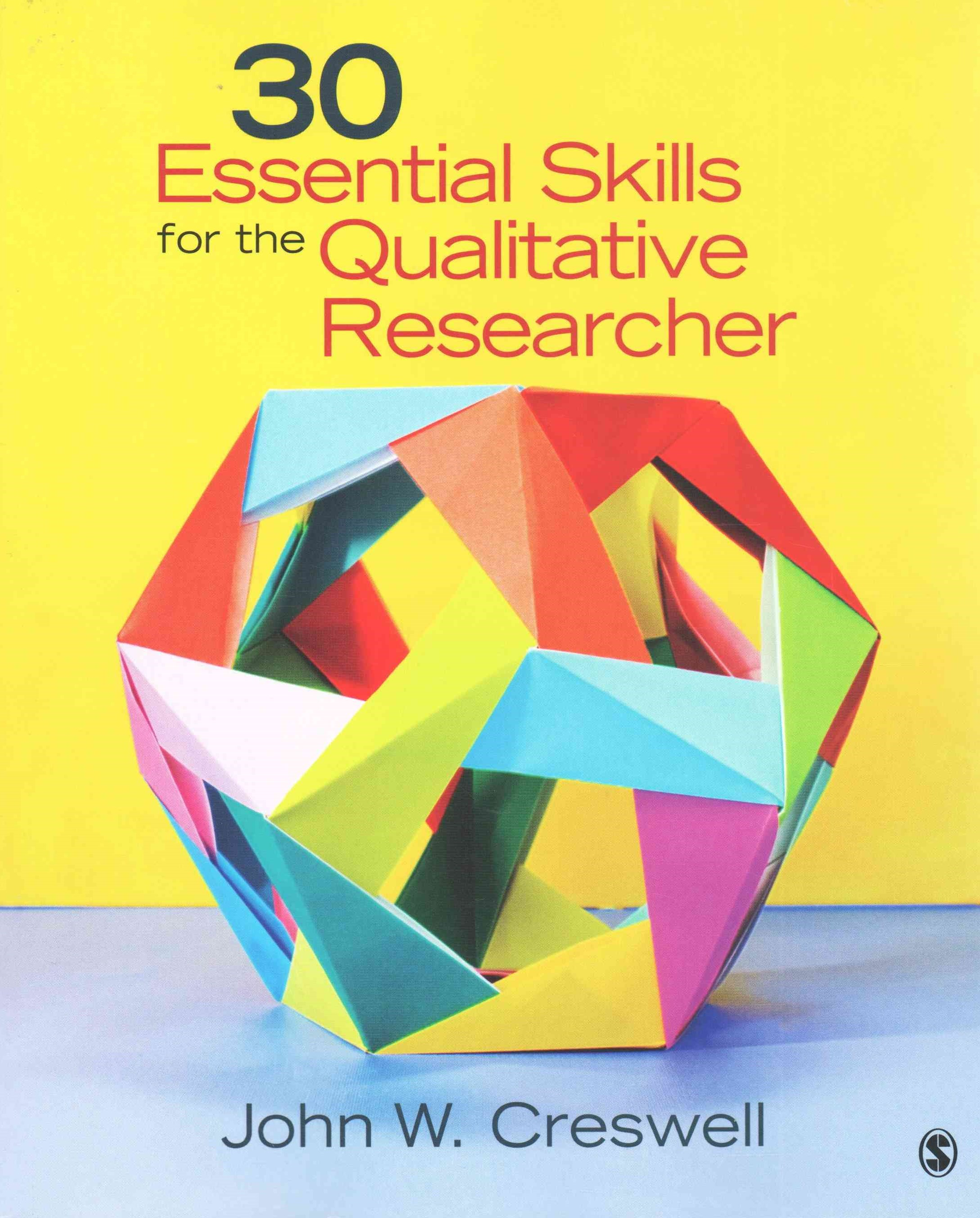 30 Essential Skills for the Qualitative Researcher