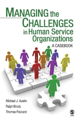 Managing the Challenges in Human Service Organizations
