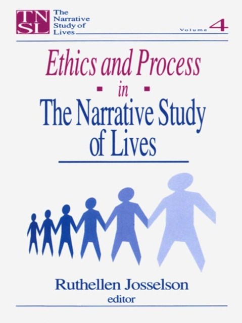 (ebook) Ethics and Process in the Narrative Study of Lives