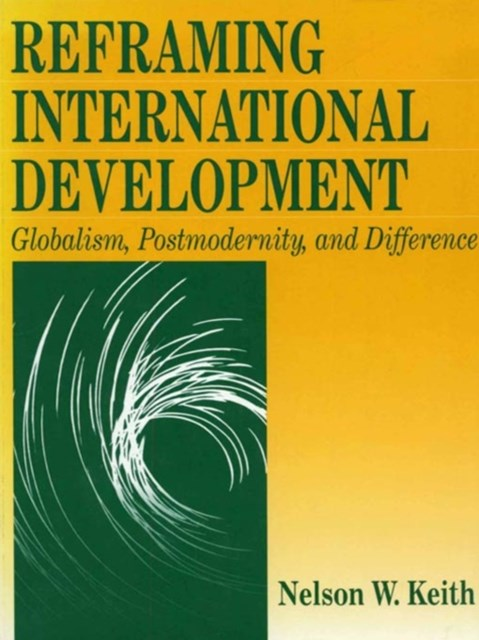 Reframing International Development