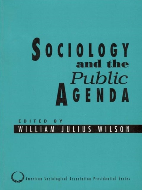 Sociology and the Public Agenda
