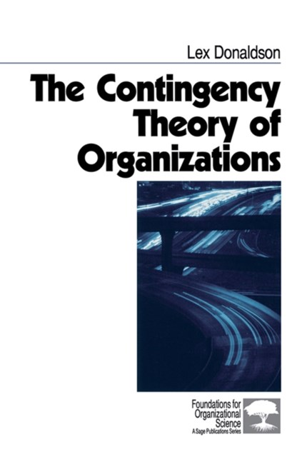 Contingency Theory of Organizations