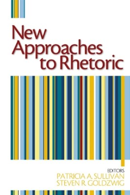 New Approaches to Rhetoric
