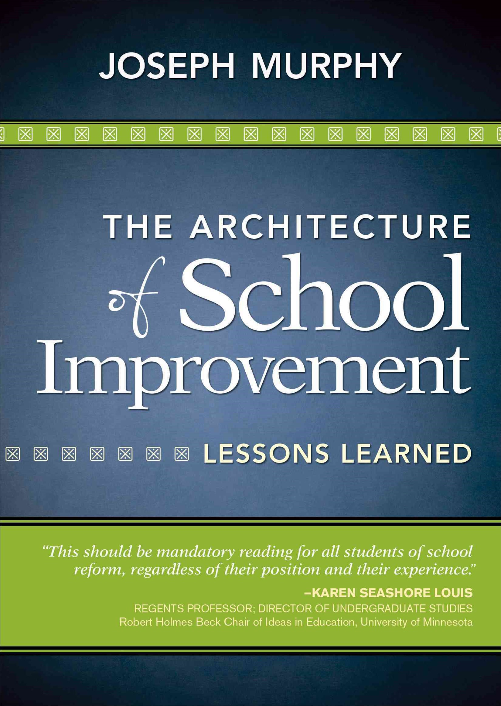 The Architecture of School Improvement