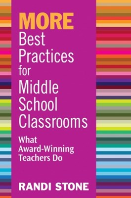 MORE Best Practices for Middle School Classrooms