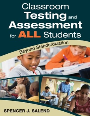 Classroom Testing and Assessment for ALL Students