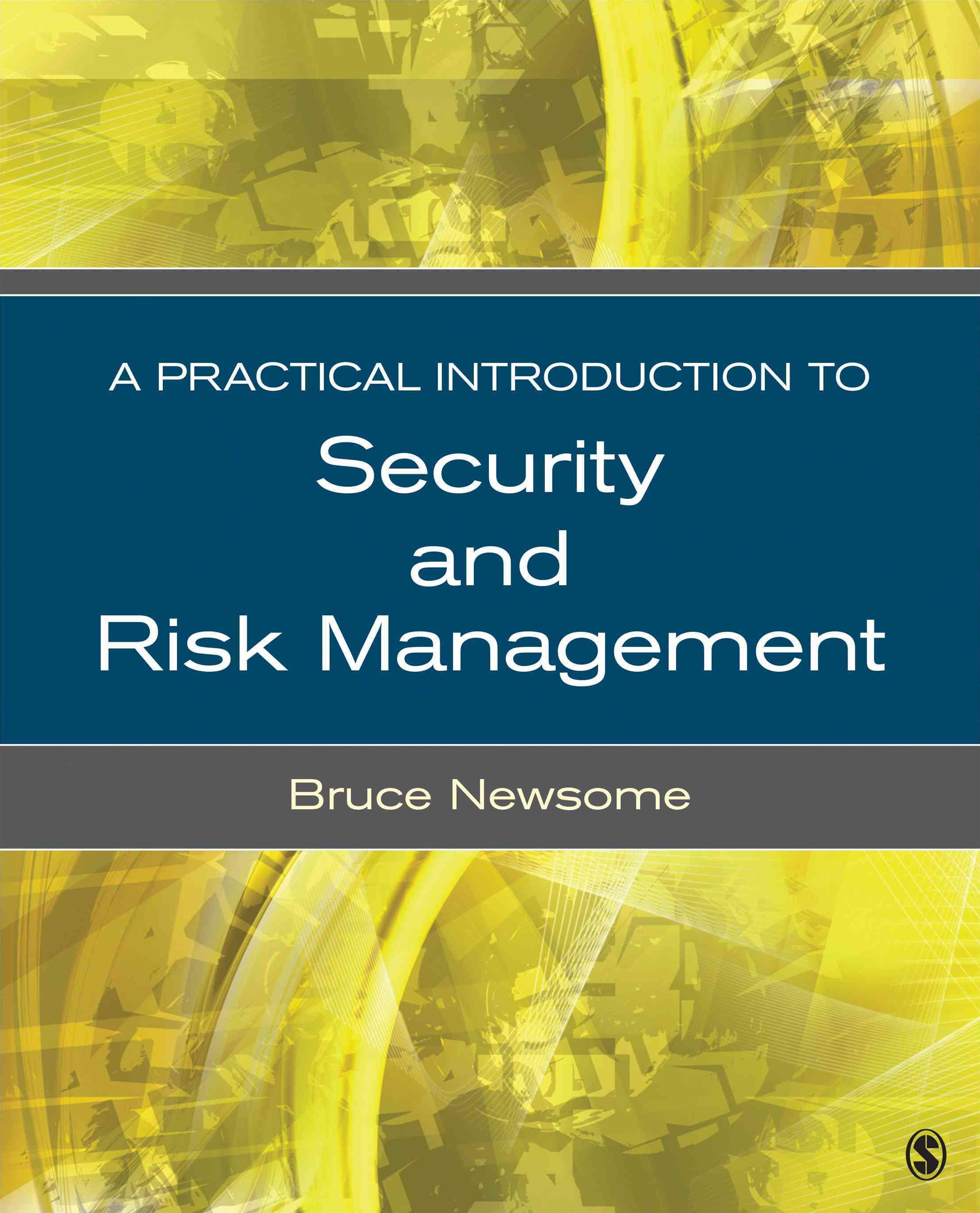 Practical Introduction to Security and Risk Management