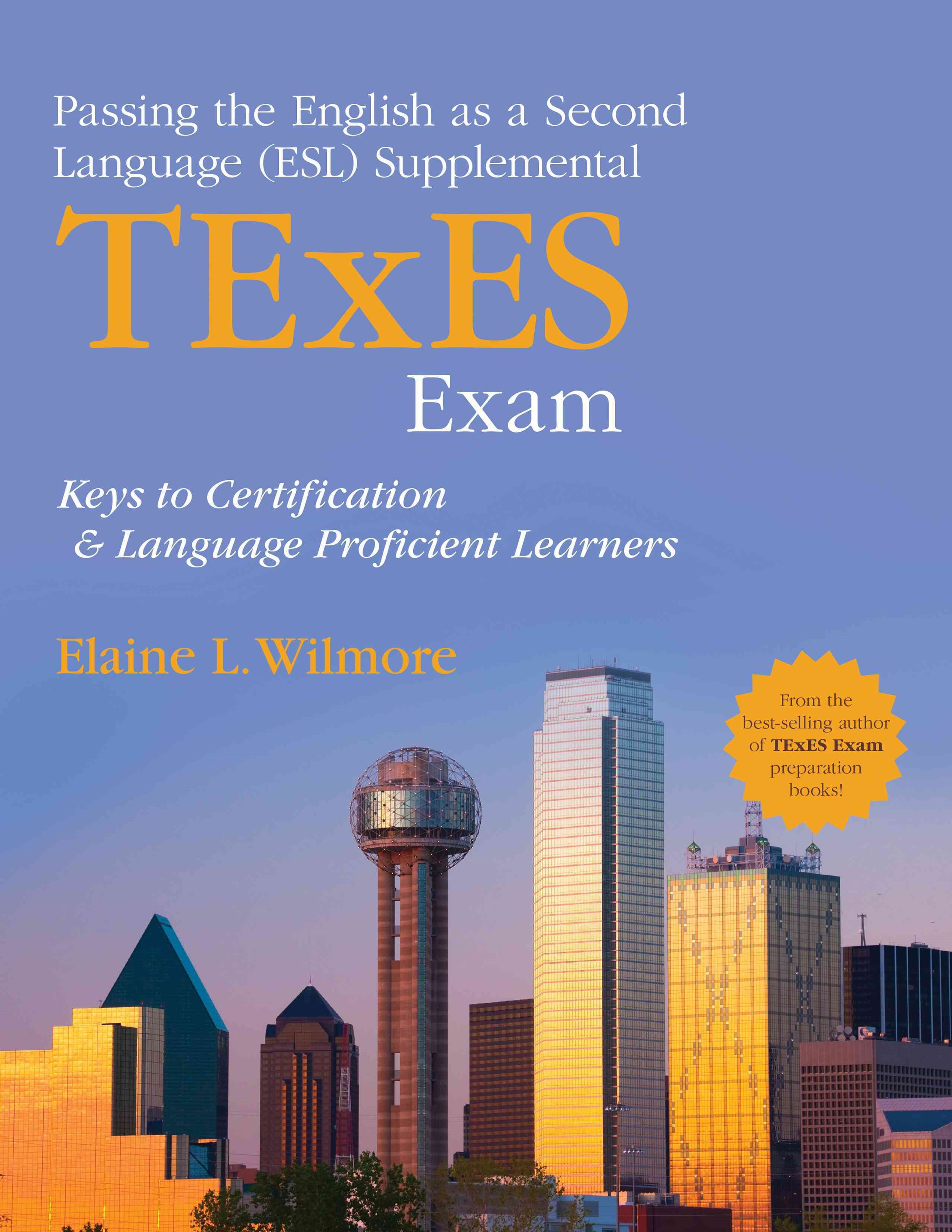 Passing the English As a Second Language (ESL) Supplemental TExES Exam