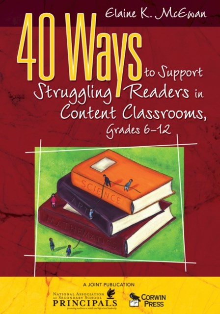 (ebook) 40 Ways to Support Struggling Readers in Content Classrooms, Grades 6-12