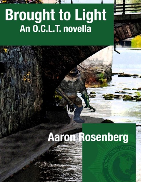 Brought to Light: An O. C. L. T. Novella