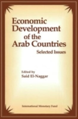 (ebook) Economic Development of the Arab Countries: Selected Issues