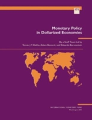 Monetary Policy in Dollarized Economies