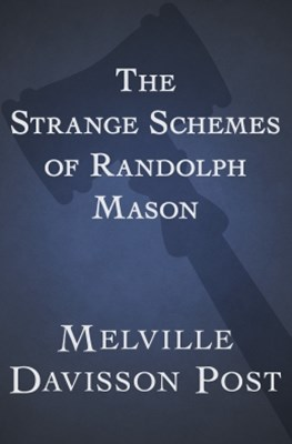 (ebook) The Strange Schemes of Randolph Mason