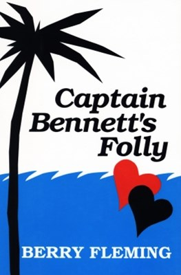 Captain Bennett's Folly