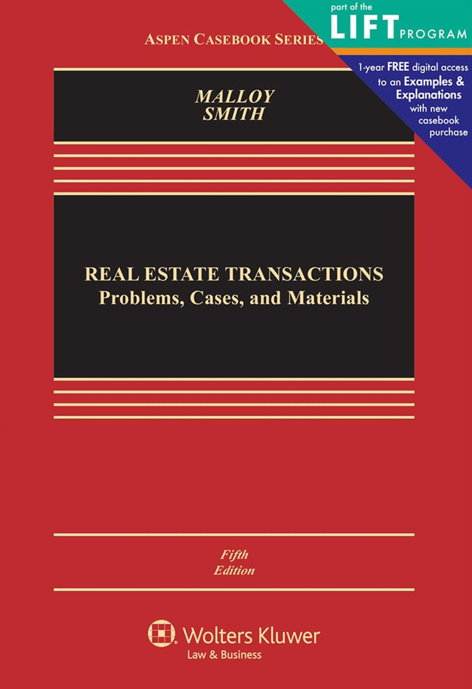 Real Estate Transactions Problems, Cases, and Materials