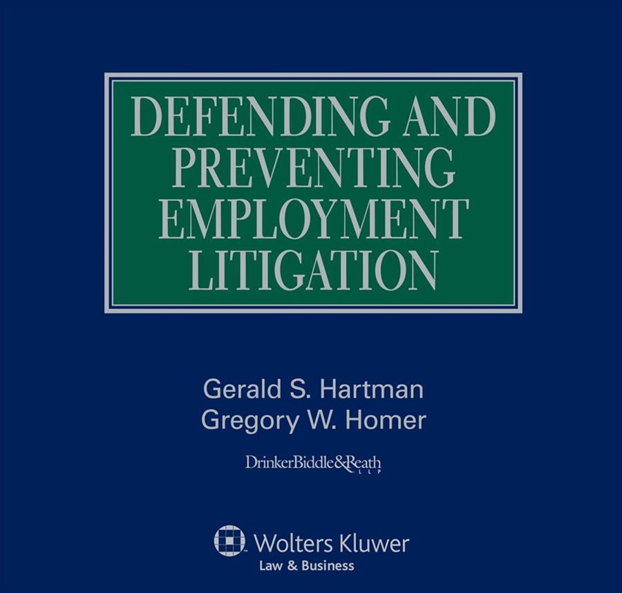 Defending and Preventing Employment Litigation 2017