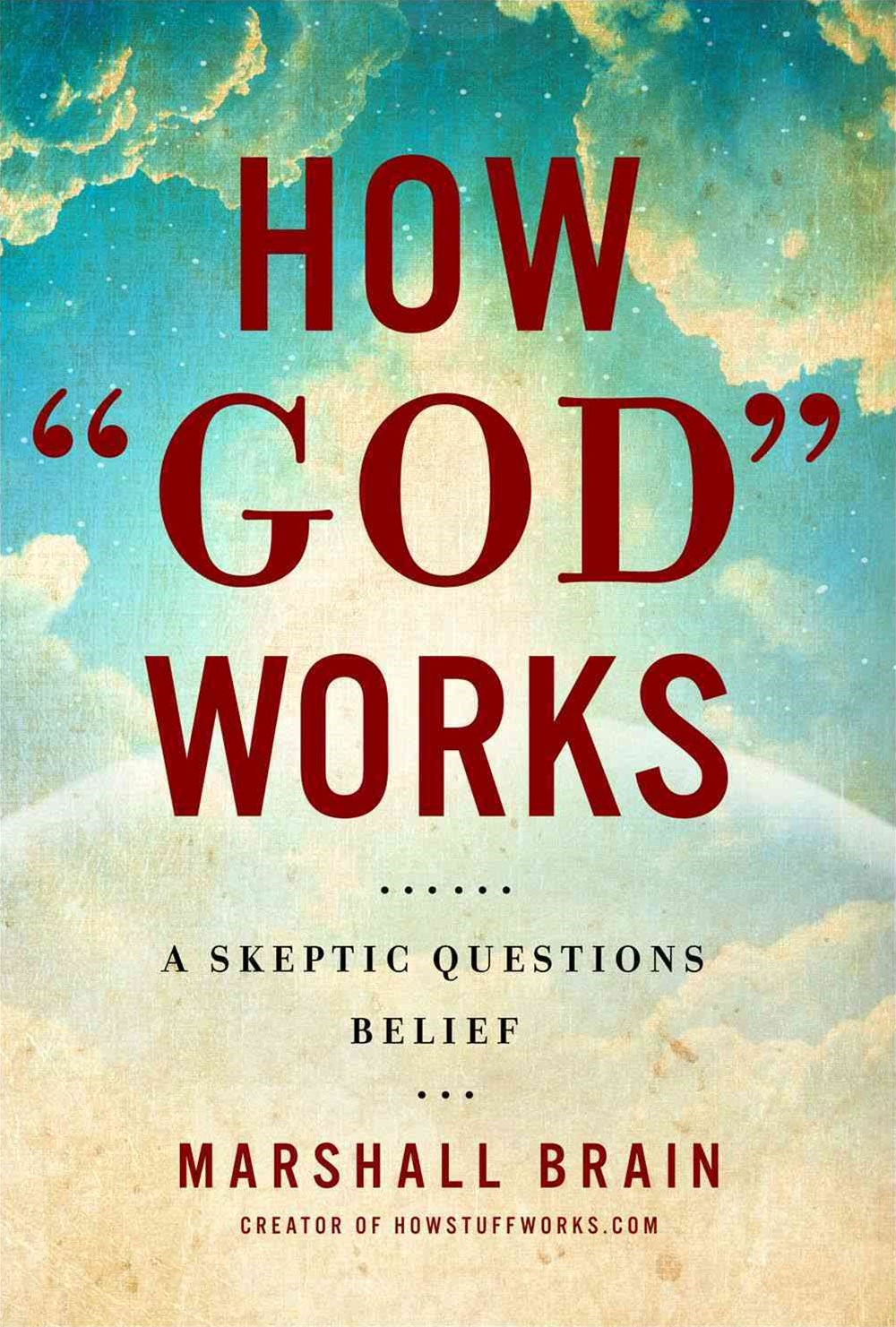 "How ""God"" Works"