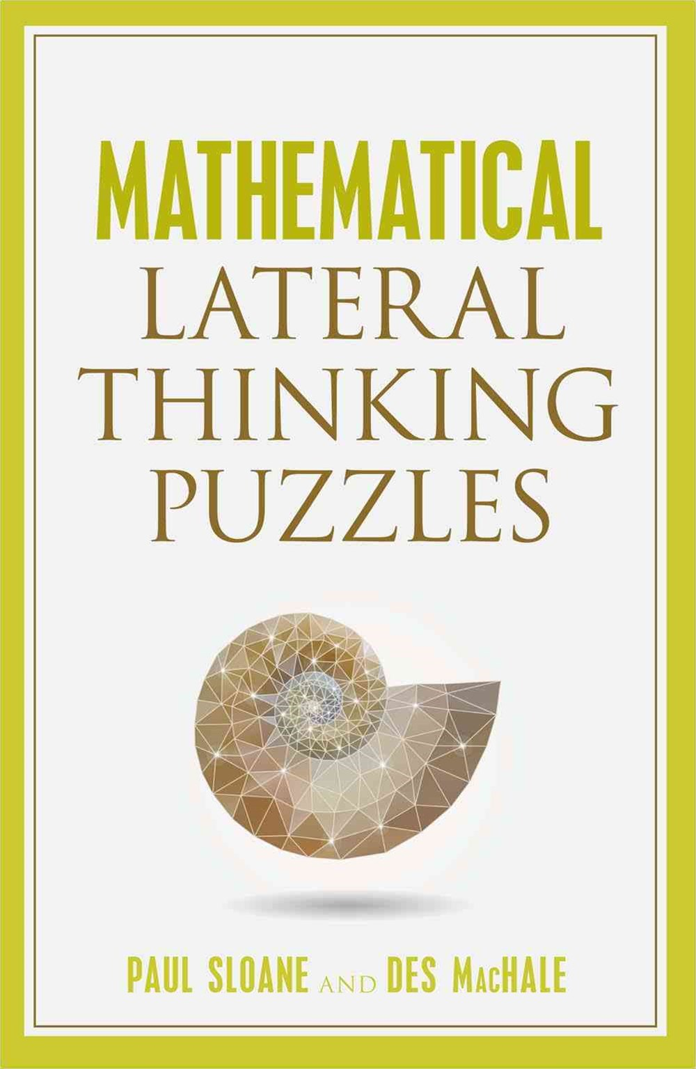 Mathematical Lateral Thinking Puzzles