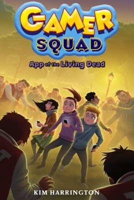 (ebook) App of the Living Dead (Gamer Squad 3)