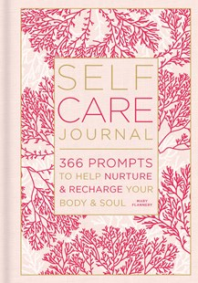 Self-Care Journal by Mary Flannery (9781454939474) - HardCover - Self-Help & Motivation Inspirational
