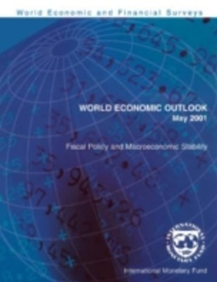 (ebook) World Economic Outlook, May 2001: Fiscal Policy and Macroeconomic Stability