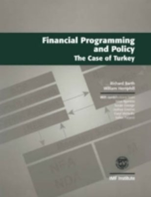 (ebook) Financial Programming and Policy the Case of Turkey (Reprint)