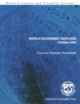 (ebook) World Economic Outlook, October 2000: Focus on Transition Economies