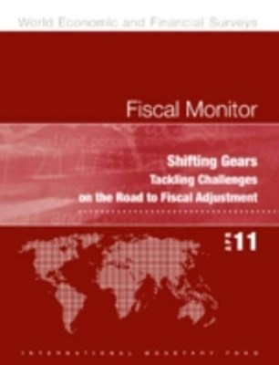 (ebook) Fiscal Monitor, April 2011: Shifting Gears - Tackling Challenges on the Road to Fiscal Adjustment