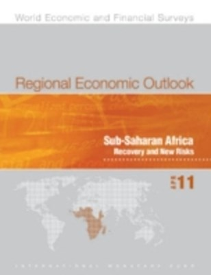 (ebook) Regional Economic Outlook, April 2011: Sub-Saharan Africa - Recovery and New Risks