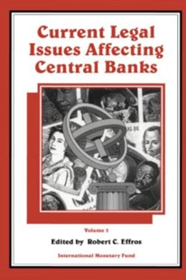 (ebook) Current Legal Issues Affecting Central Banks, Volume III. - Business & Finance Ecommerce