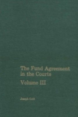 (ebook) Fund Agreement in the Courts, Vol. III
