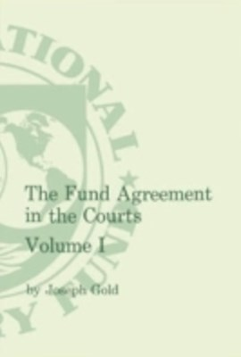 (ebook) Fund Agreement in the Courts Vol.I