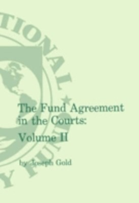 (ebook) Fund Agreement in the Courts, Vol. II