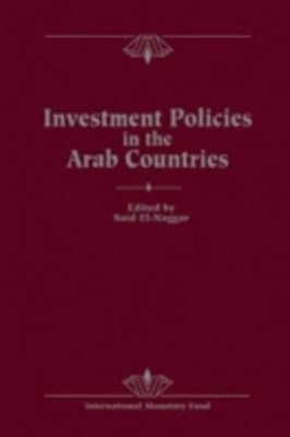 (ebook) Investment Policies in the Arab Countries: Papers Presented at a Seminar held in Kuwait, December 11-13, 1989