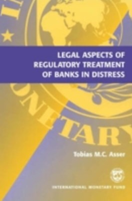 (ebook) Legal Aspects of Regulatory Treatment of Banks in Distress