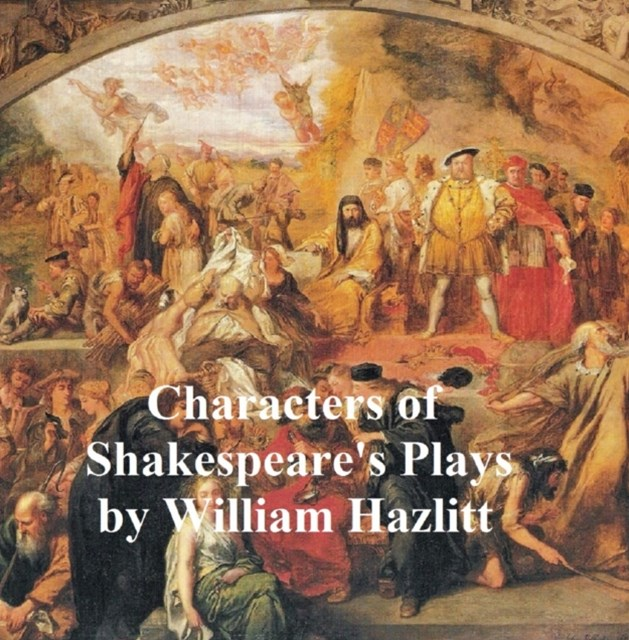 (ebook) Characters of Shakespeare's Plays