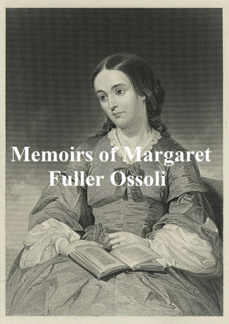 (ebook) Memoirs of Margaret Fuller Ossoli
