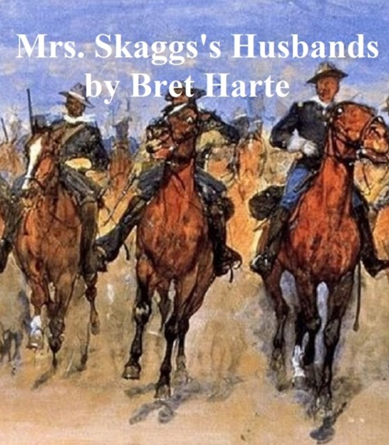 (ebook) Mrs. Skaggs's Husbands, collection of stories