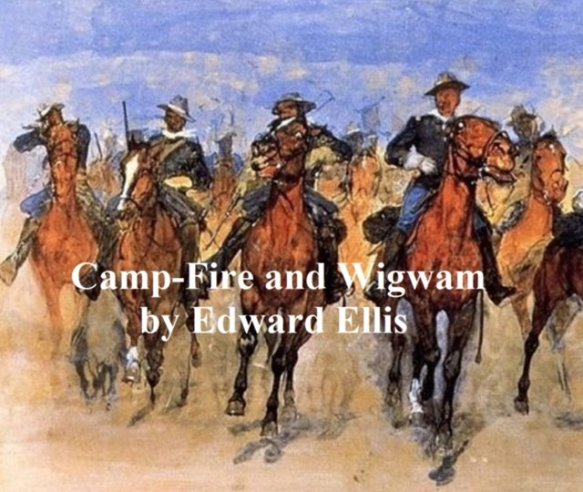 (ebook) Camp-Fire and Wigwam