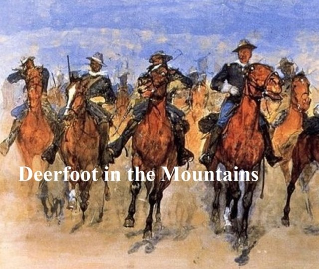 (ebook) Deerfoot in the Mountains
