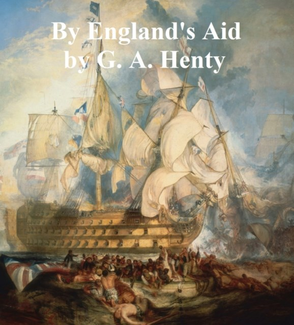 (ebook) By England's Aid